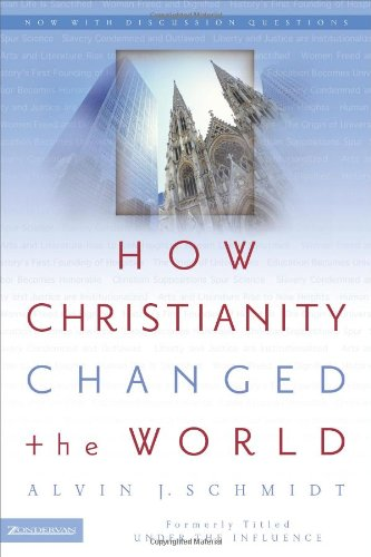 How Christianity Changed the World310264510