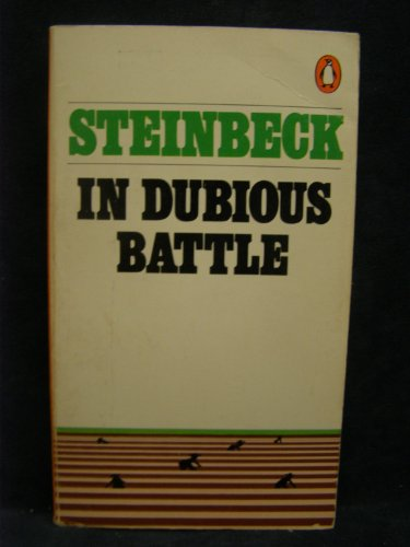 an analysis of the novel dubious battle by john steinbeck In dubious battle is a novel by john steinbeck like many of his stories, it is set in the great depression it tells the story of individuals in the party.