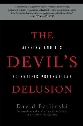 The Devil's Delusion: Atheism and its Scientific Pretensions (The Devils Delusion compare prices)