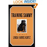 Training Sammy: A Memoir