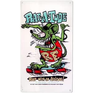 Ratfink Rat-A-Tude Metal Sign