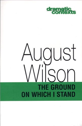 The Ground on Which I Stand (Dramatic Contexts)