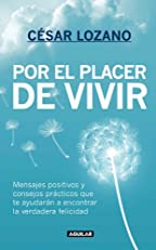 Por el placer de vivir (Spanish Edition)