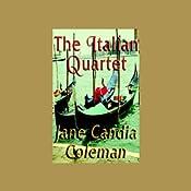 The Italian Quartet | [Jane Candia Coleman]