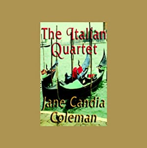The Italian Quartet | [Jane Candia Coleman]