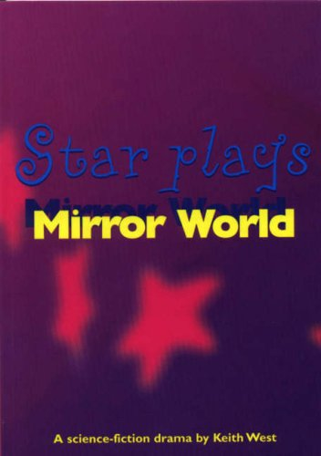 Mirror World (Star Plays)
