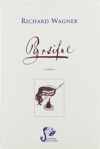 Parsifal - Wagner - Libro castellano
