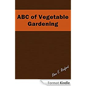 ABC of Vegetable Gardening (English Edition)