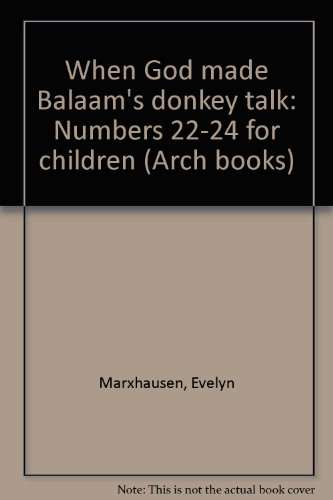 Title: When God made Balaams donkey talk Numbers 2224 for