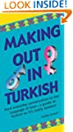 Making Out in Turkish: Turkish Phrase...