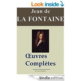 Jean de La Fontaine : Oeuvres compl�tes - Les 425 fables, contes et pi�ces de th��tre (Nouvelle �dition enrichie) (French Edition)