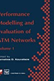 img - for Performance Modelling and Evaluation of ATM Networks (IFIP Advances in Information and Communication Technology) (v. 1) book / textbook / text book