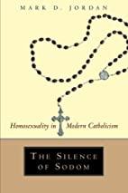 The Silence of Sodom: Homosexuality in…