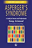 img - for Asperger's Syndrome: A Guide for Parents and Professionals book / textbook / text book