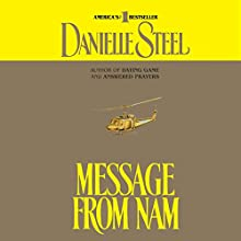 Message from Nam Audiobook by Danielle Steel Narrated by Richard Thomas