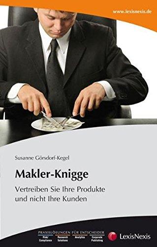 makler-knigge-vertreiben-sie-ihre-produkte-und-nicht-ihre-kunden