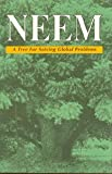 Neem: A Tree for Solving Global Problems