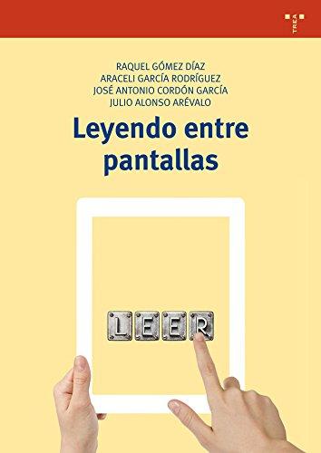 Leyendo Entre Pantallas (Biblioteconomía y Administración cultural)