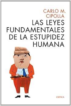 Las Leyes Fundamentales De La Estupidez Humana descarga pdf epub mobi fb2