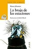 La Bruja de Las Estaciones (Cuentos, Mitos Y Libros-Regalo) (Spanish Edition)