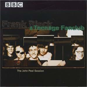 Frank Black & Teenage Fanclub - The John Peel Session