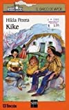 img - for Kike (El Barco De Vapor) (Spanish Edition) book / textbook / text book