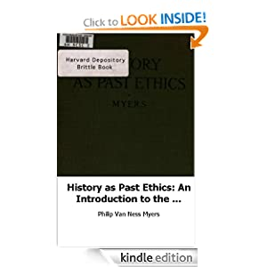 History as Past Ethics: An Introduction to the History of Morals