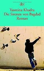 Die Sirenen von Bagdad: Roman