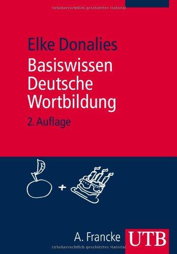 Download Basiswissen Deutsche Wortbildung Pdf Elke Donalies