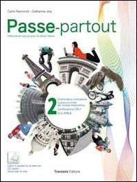 Passe-partout. Méthode de français pour les élèves italiens. Con espansione online. Con CD Audio. Per la Scuola media: 2