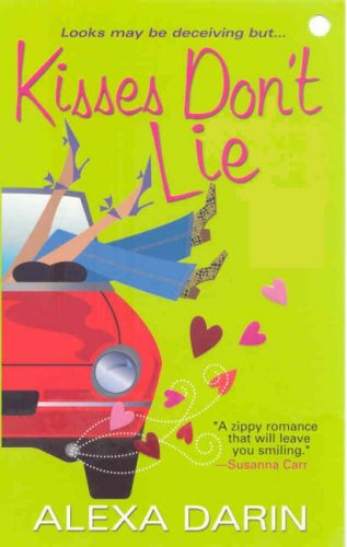 Kisses Don't Lie, ALEXA DARIN
