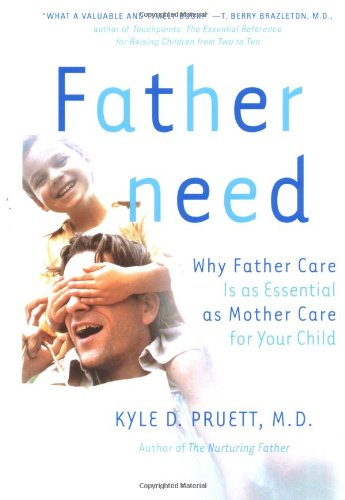 Fatherneed: Why Father Care Is As Essential As Mother Care For Your Child front-946349