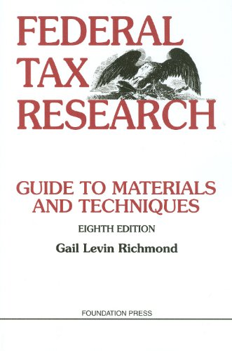Federal Tax Research, 8th (University Textbook Series)...
