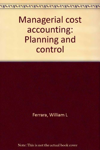 Managerial cost accounting: Planning and control