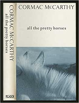 """the importance and roles of horses in the novel all the pretty horses by cormac mccarthy Abstract: three """"major"""" movies have been based on the novels of cormac mccarthy: all the pretty horses, no country for old men, and the road in a landscape of loss, these fictions realize strange, new biblical stories about those who are neither chosen nor special and thus those who do not find the promise, are the prey of demons, and live."""