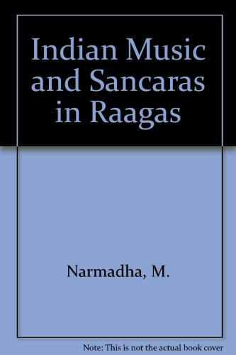 Indian Music and Sancaras in Raagas