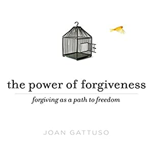 The Power of Forgiveness Audiobook