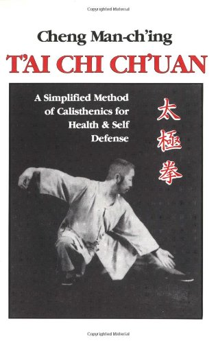 T'ai Chi Ch'uan: A Simplified Method of Calisthenics for...
