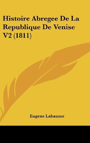 Histoire Abregee de La Republique de Venise V2 (1811)