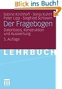 Der Fragebogen: Datenbasis, Konstruktion und Auswertung (German Edition)