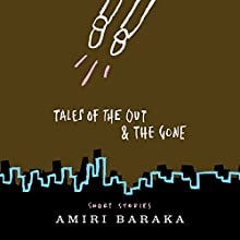 Tales of the Out & the Gone: Short Stories (       UNABRIDGED) by Amiri Baraka Narrated by Kevin Free