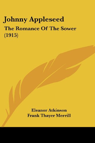 Johnny Appleseed: The Romance of the Sower (1915)