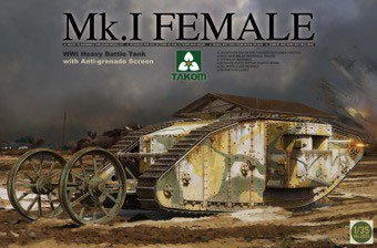 Takom 1/35 MK.I Female WWI Heavy Battle Tank