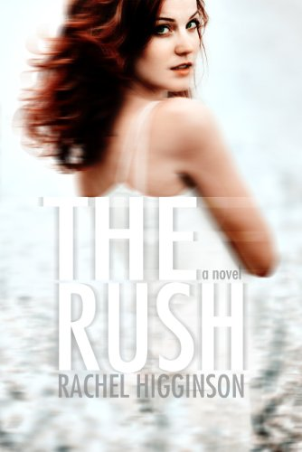 The Rush (The Siren Series) by Rachel Higginson