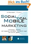 Social, Local, Mobile Marketing: info...