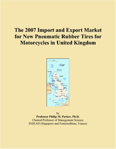 The 2007 Import and Export Market for New Pneumatic Rubber Tires for Motorcycles in United Kingdom