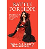 img - for [ BATTLE FOR HOPE ] BY Blankenship, William Scott ( Author ) Feb - 2011 [ Paperback ] book / textbook / text book