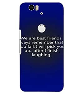 PrintDhaba Quote D-3287 Back Case Cover for HUAWEI NEXUS 6P (Multi-Coloured)