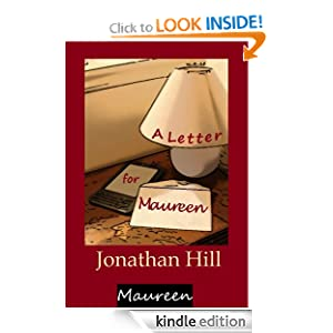 A Letter for Maureen: Jonathan Hill: Amazon.com: Kindle Store