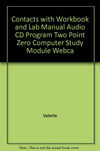 Contacts With Workbook And Lab Manual, Audio Cd Program, Two Point Zero , Computer Study Module Webcard Seventh Edition And  French/english Pocket Dictionary (Zero Point Module compare prices)